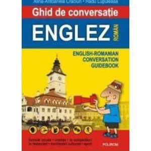 Ghid de conversatie englez - roman - Alina-Antoanela Craciun, Radu Lupuleasa imagine