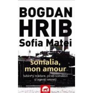 Somalia mon amour - Bogdan Hrib Sofia Matei imagine
