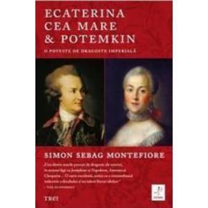 Ecaterina cea Mare si Potemkin - Simon Sebag Montefiore imagine