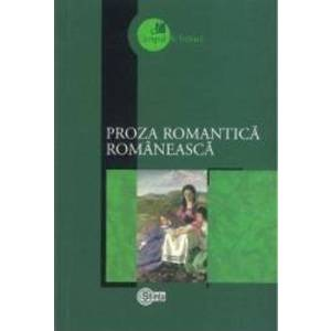 Proza romantica romaneasca imagine