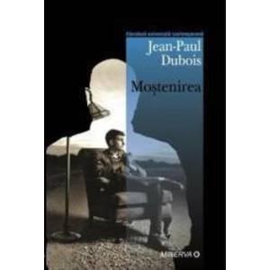 Mostenirea - Jean-Paul Dubois imagine