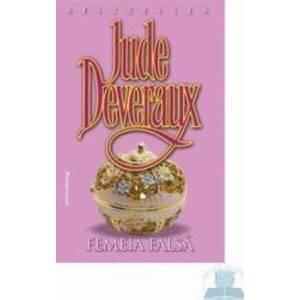 Femeia falsa - Jude Deveraux imagine