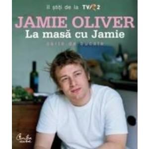 La Masa Cu Jamie Format Nou - Jamie Oliver imagine