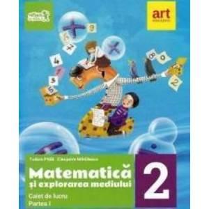 Matematica si explorarea mediului - Clasa 2 Partea 1 - Caiet - Tudora Pitila, Cleopatra Mihailescu imagine