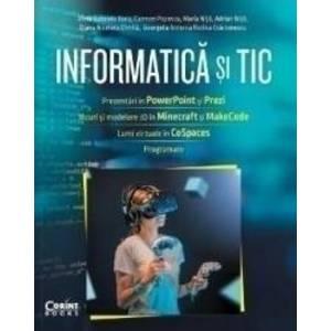Informatica si TIC - Alina Gabriela Boca Carmen Popescu Maria Nita Adrian Nita imagine