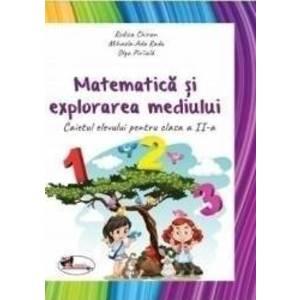 Matematica si Explorarea mediului - Clasa 2 2018 - Caiet - Rodica Chiran Mihaela-Ada Radu Olga Piriiala - PRECOMANDA imagine