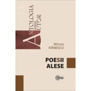 Poesii alese - Mircea Ivanescu imagine