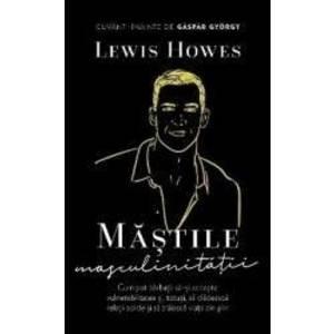 Mastile masculinitatii - Lewis Howes imagine