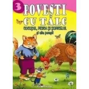 3 povesti cu talc Cocosul pisica si soricelul si alte povesti imagine