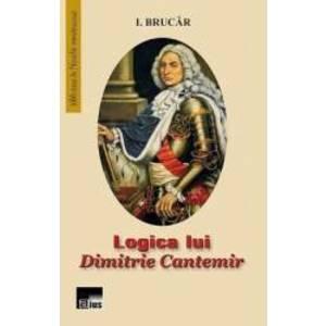 Logica lui Dimitrie Cantemir - I. Brucar imagine