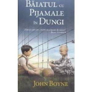 Baiatul cu pijamale in dungi - John Boyne imagine