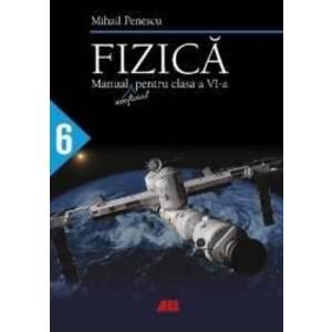 Fizica - Clasa 6 - Mihail Penescu imagine