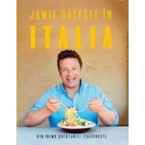 Jamie gateste in Italia - Jamie Oliver imagine