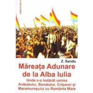 Mareata adunare de la Alba Iulia - Z. Sandu imagine