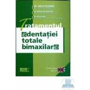 Tratamentul edentatiei totale bimaxilare - Aneta Peligrad Simona-Ana Muntean Roxana Manu imagine