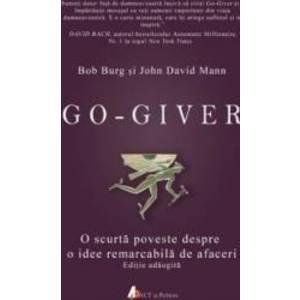 Go-giver - Bob Burg John David Mann imagine