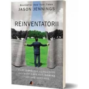 Reinventatorii - Jason Jennings imagine