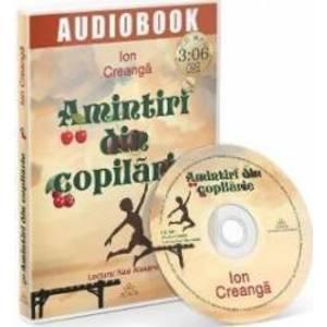 Audiobook. Amintiri din copilarie. Lectura Nae Alexandru imagine