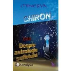 Chiron sau despre astrologia sufletului - Minerva imagine