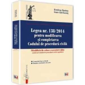 Legea Nr. 1382014 Pentru Modificarea Si Completarea Codului De Procedura Civila - Evelina Oprina I imagine