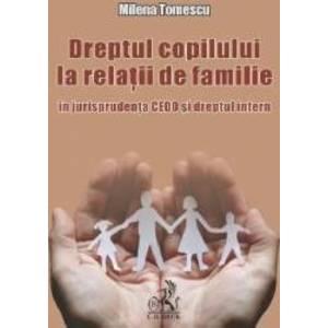 Dreptul copilului la relatii de familie - Milena Tomescu imagine