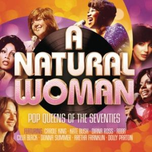 A Natural Woman - Pop Queens of The Seventies | Various Artists imagine