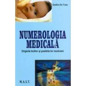 Numerologie medicala - Emilio De Tata imagine
