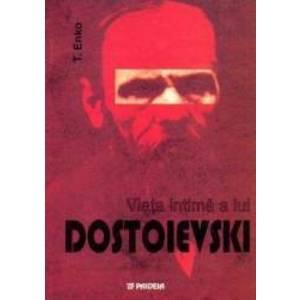 Viata Intima A Lui Dostoievski - T. Enko imagine