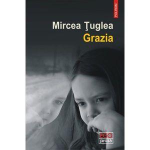 Grazia | Mircea Tuglea imagine