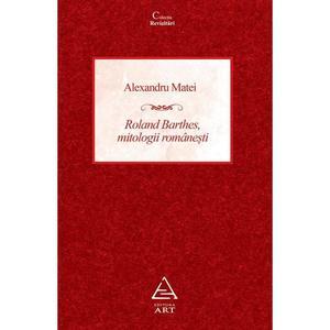 Roland Barthes, mitologii romanesti | Alexandru Matei imagine
