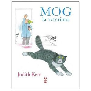 Mog la veterinar | Judith Kerr imagine