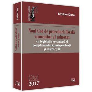 Noul Cod de procedura fiscala comentat si adnotat | Emilian Duca imagine