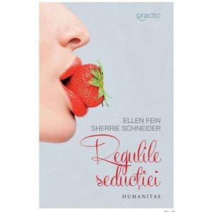 Regulile seductiei   Sherrie Schneider, Ellen Fein, Sherrie Schneider imagine