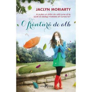 O frantura de alb - Jaclyn Moriarty imagine