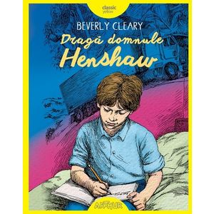 Draga domnule Henshaw | Beverly Cleary imagine
