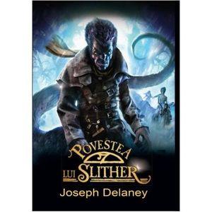 Povestea lui Slither | Joseph Delaney imagine