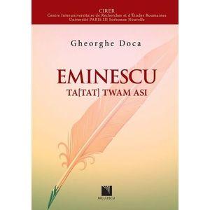 Eminescu Ta(Tat) Twam asi | Gheorghe Doca imagine
