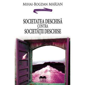 Societatea deschisa contra societatii deschise - Mihai-Bogdan Marian imagine