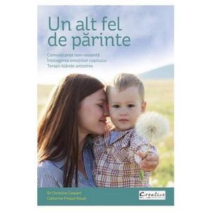 Un alt fel de parinte   Catherine Piraud-Rouet, Christine Coquart imagine