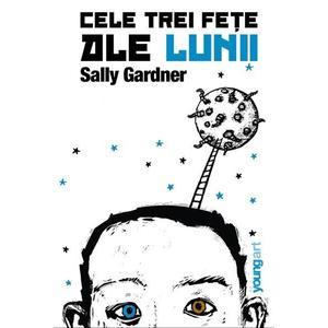 Cele trei fete ale lunii   Sally Gardner imagine