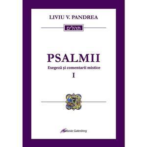 Psalmii. Exegeza si comentarii mistice | Liviu V. Pandrea imagine