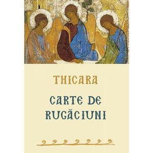 Carte de rugaciuni | Preacuviosul Thicara imagine