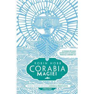 Corabia magiei | Robin Hobb imagine