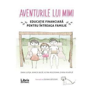 Aventurile lui Mimi | Dana Lupsa imagine