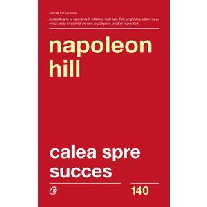 Calea spre succes | Napoleon Hill imagine