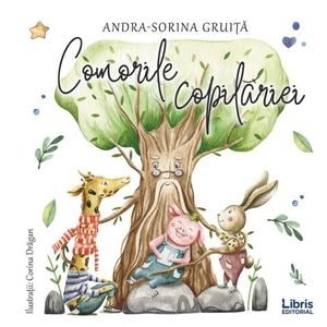 Comorile copilariei   Andra-Sorina Gruita imagine
