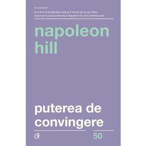 Puterea de convingere | Napoleon Hill imagine