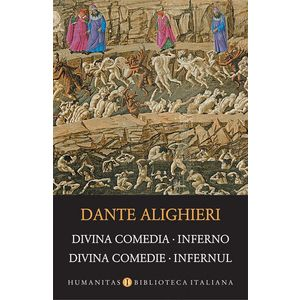 Divina Comedia. Inferno / Divina Comedie. Infernul | Dante Alighieri imagine