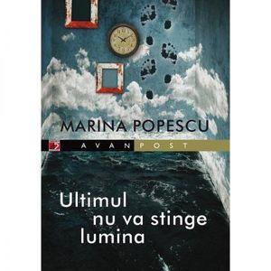 Ultimul Nu va Stinge Lumina | Marina Popescu imagine