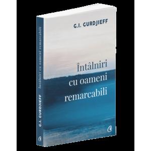 Intalniri cu oameni remarcabili   G.I. Gurdjieff imagine